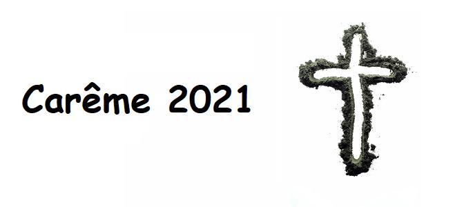 Temps du Carême 2021